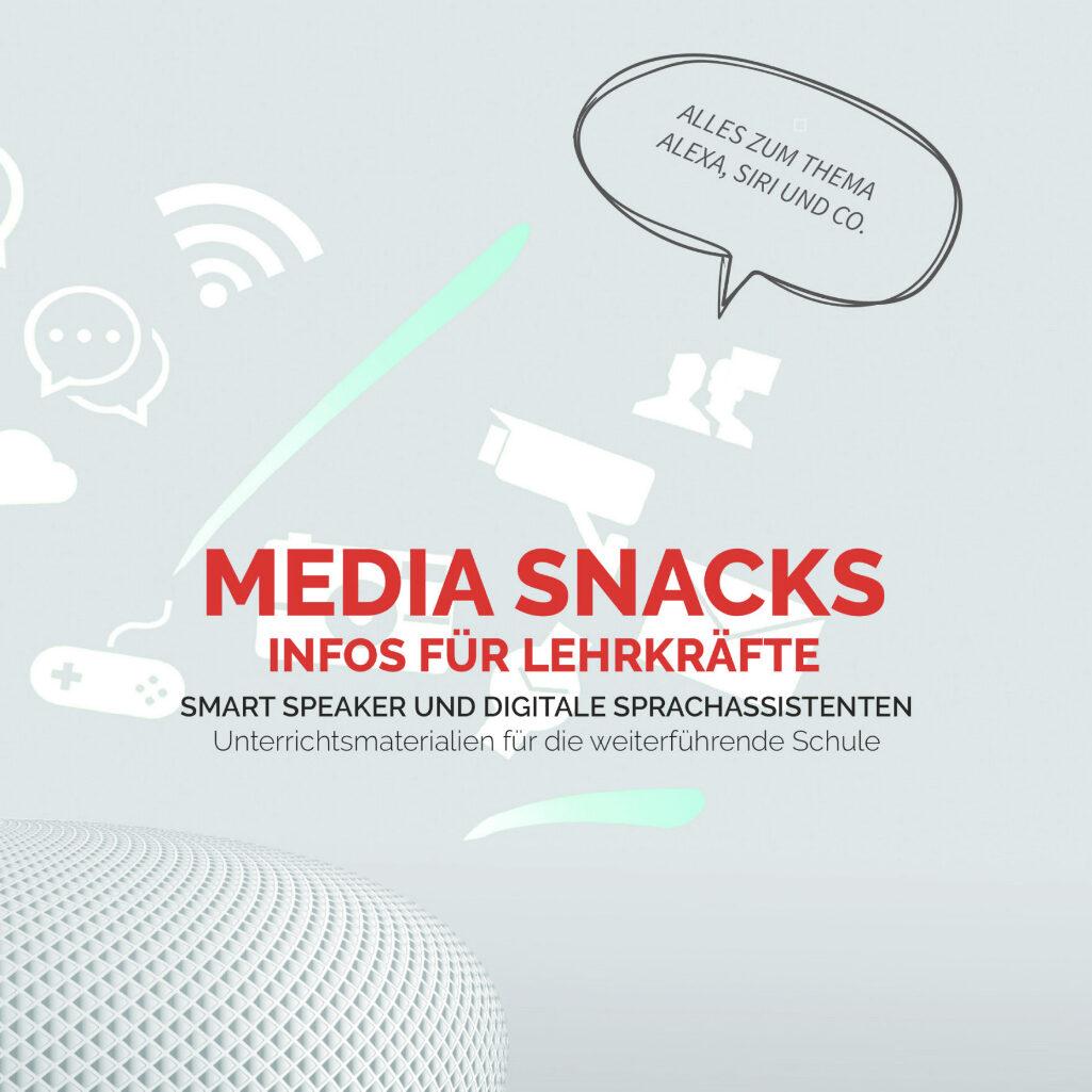 Media Snacks - Folge: Smart Speaker (Text/Redaktion)